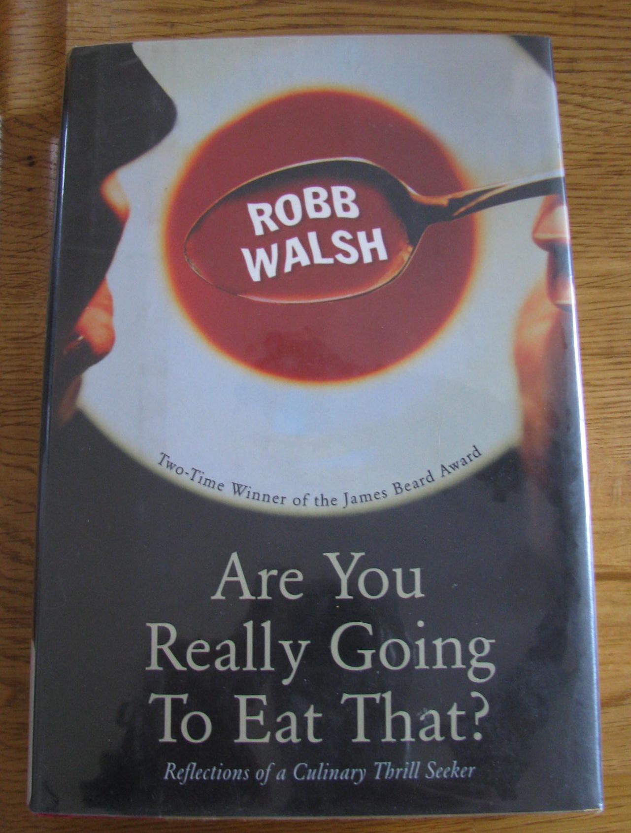texas eats walsh robb